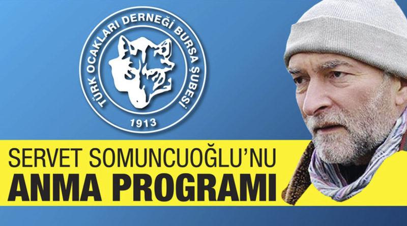 Servet Somuncoğlu'nu Anma Programı
