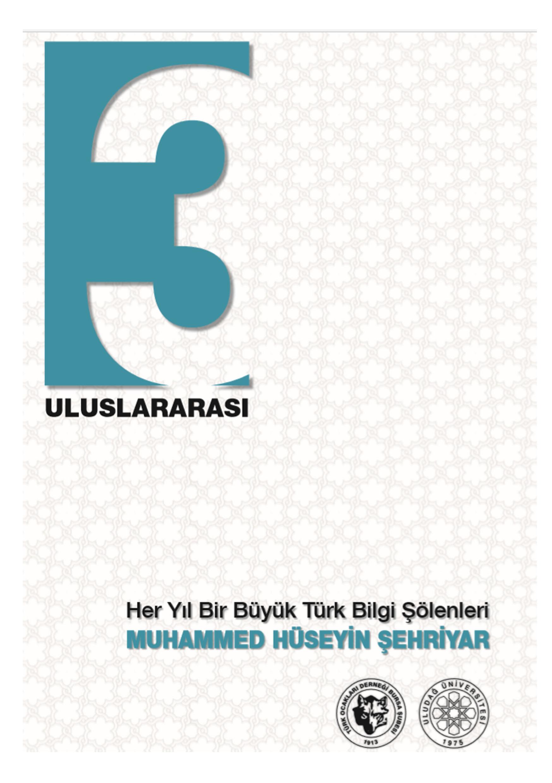 Her Yıl Bir Büyük Türk Bilgi Şöleni / Muhammed Hüseyi Şehriyar